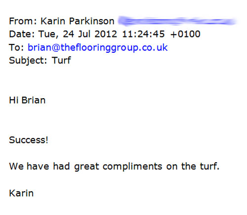 We have had great compliments on the turf
